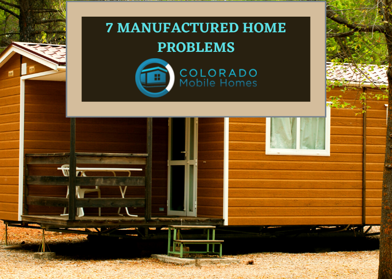 Manufactured home problems