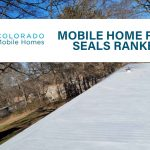 Mobile Home Roof Seals Ranked